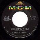 NM 45 MGM K13354 HERMAN'S HERMITS Wonderful World/Light