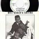 NM 45+PS DOOWOP BILL BAKERS SATINS Crying in The Chapel