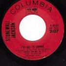 COLUMBIA 4-43197 STONEWALL JACKSON ~ I've Got To Change