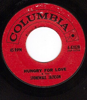COLUMBIA 42028 45 STONEWALL JACKSON Hungry For Love/For