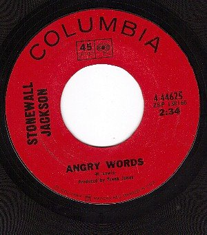 COLUMBIA 44625 STONEWALL JACKSON Angry Words/Red Roses