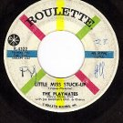 ROULETTE 4322 THE PLAYMATES Little Miss Stuck Up ~ Real