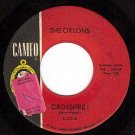 CAMEO 273 45 THE ORLONS ~ Crossfire ~ It's No Big Thing