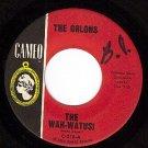 CAMEO 219 45 THE ORLONS ~ The Wah-Watusi ~ Holiday Hill