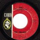 CAMEO 218 45 THE ORLONS ~ The Wah-Watusi ~ Holiday Hill