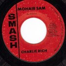 SMASH 1993 CHARLIE RICH Mohair Sam/I Washed My Hands In