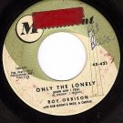 MONUMENT 421 ROY ORBISON Only The Lonely ~ That Song