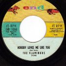 END 1068 THE FLAMINGOS Nobody Loves Me Like You/The Sea