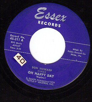 ESSSEX 311 45 rpm DON HOWARD ~ Oh Happy Day