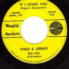 WORLD ARTIST 1041 CHAD & JEREMY If I Loved You ~ Donna