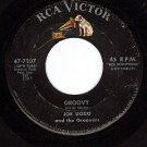 RCA 7207 JOE DODO AND THE GROOVERS Groovy/Goin' Steady