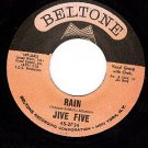 M- 45 BELTONE 2034 JIVE FIVE ~ Rain ~ She's My Girl