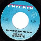 NM CHECKER 1129 BOBBY MOORE Searching For My Love ~ Hey