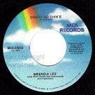 M- MCA 45 BRENDA LEE Sweet Nothins/I Want To Be Wanted
