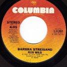 NM COLUMBIA 1-11364 BARBARA STREISAND Woman In Love/Run