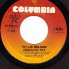 COLUMBIA 3-10453 WILLIE NELSON Uncloudy Day ~ Precious