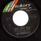 HICKORY 1332 NEWBEATS Run Baby Run/Mean Woolly Willie