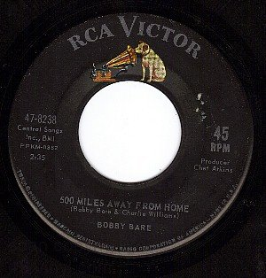 RCA 47-8238 BOBBY BARE 500 Miles Away From Home ~ Linda