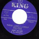 KING 5798 HANK BALLARD Those Lonely Lonely Feelings/Its
