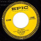 EPIC 45 DE JOHN SISTERS 5-9085 No More ~ Theresa