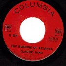 NM COLUMBIA 4-42581 CLAUDE KING Burning Of Atlanta/Moon