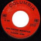 COLUMBIA 4-42352 CLAUDE KING Wolverton Mountain ~ Bitty