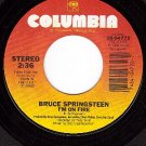 NM COLUMBIA 04772 BRUCE SPRINGSTEEN I'm On Fire/Johnny