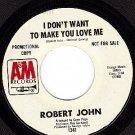 M- PROMO AM 1341 ROBERT JOHN Dont Want Make You Love Me