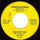 NM CONSTELLATION 108 DEE CLARK Crossfire Time/I'm Going