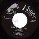NM ABNER 1019 DEE CLARK Nobody But You ~ When I Call On