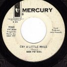 PROMO MERCURY 72560 BEN PETERS Cry A Little While ~ Not