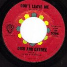 WB 5396 45 DICK AND DEEDEE Dont Leave Me ~ Turn Around