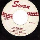SWAN 4002 45 BILLY & LILLIE ~ La Dee Dah ~ The Monster