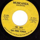 MUSICANZA 103 45 THE PING PONGS ~ I'm Hot ~ Goin Places