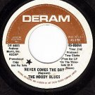 DERAM 85044 DJ MOODY BLUES Never Comes The Day/So Deep