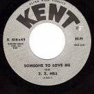 KENT 416 Z.Z.HILL Someone To Love Me/Have Mercy Someone