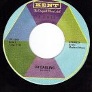 KENT 4537 45 rpm Z.Z.HILL ~ I Need Someone ~ Oh Darling