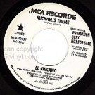 PROMO MCA 40457 45 ~ EL CHICANO ~ Michael's Theme