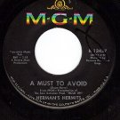 MGM 13437 HERMAN'S HERMITS A Must To Avoid/The Man With