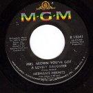 MGM 13341 45 HERMAN'S HERMITS ~ Mrs Brown You've Got A