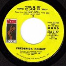 PROMO STAX 0167 FREDERICK KNIGHT ~ This Is My Song Love