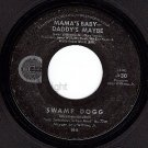 NM CANYON 30 SWAMP DOGG Mama's Baby Daddys Maybe/Faster