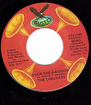 NM GUSTO 2105 CHECKERS Over The Rainbow/Fooling Around