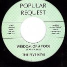 M- FIVE KEYS Wisdom Of A Fool/Dreamt I Dwelt In Heaven