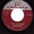 CADENCE 1385 45 THE MERRY MEN A Gay Caballero/San Gado