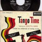 DECCA ED 644 EP 45 CASTILIANS TANGO TIME Yira/La Rosita