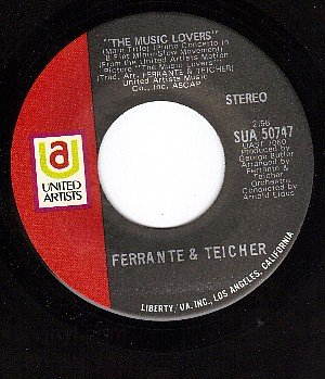 UA 50747 45 FERRANTE & TEICHER The Music Lovers/Love Is
