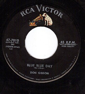 RCA 47-70101 45 DON GIBSON Blue Day ~ Too Soon To Know