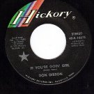 HICKORY 1661 DON GIBSON If You're Goin Girl/Lonesome