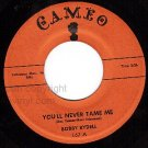 NM CAMEO 167 BOBBY RYDELL You'll Never Tame Me ~ Kissin
